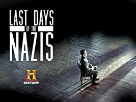 Last Days of the Nazis Season 1