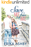 Save Me From Me (Timing is Everything #4)