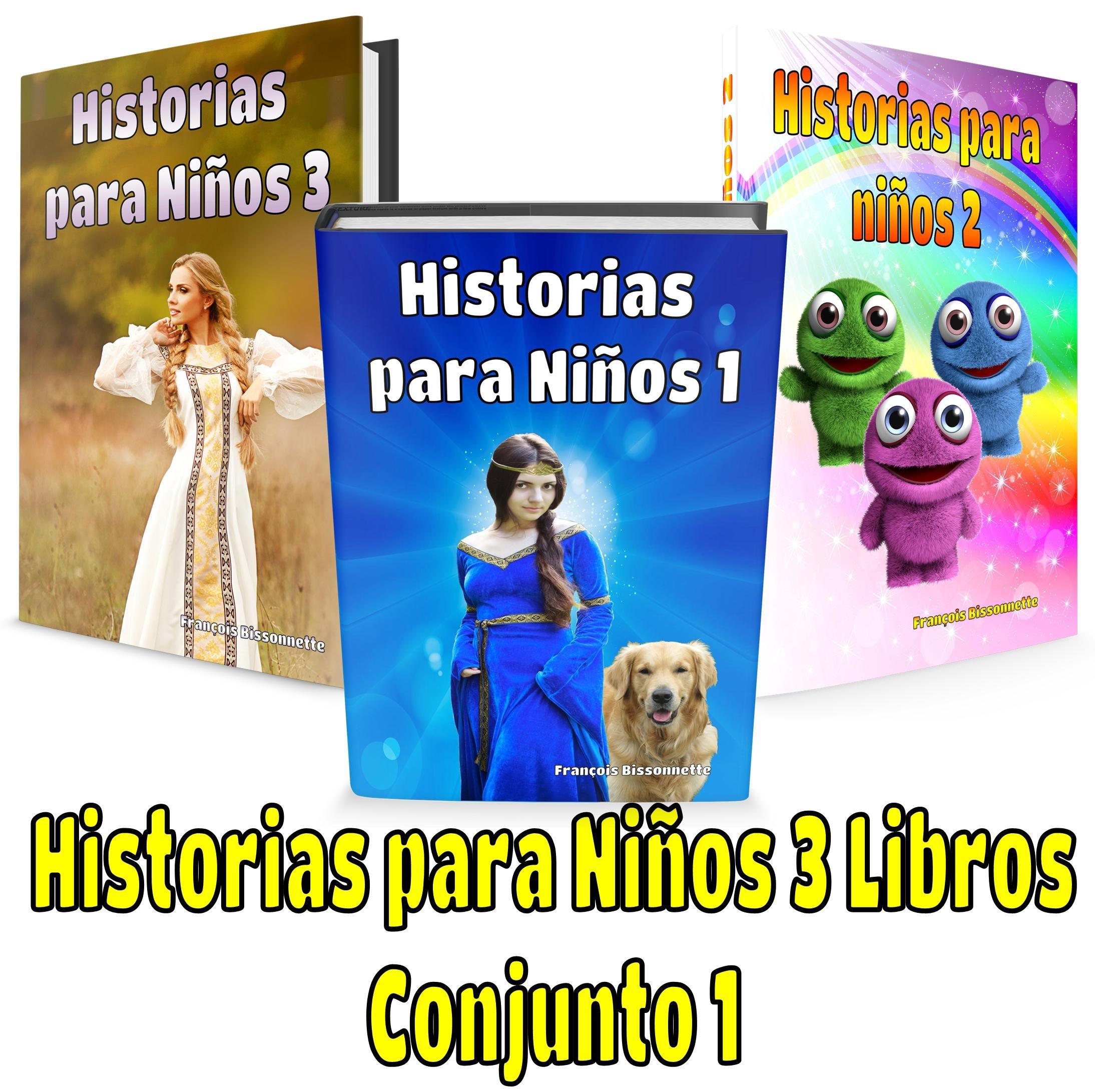 Libro para niños: Historias para Niños 3 Libros - Conjunto 1: Libro infantil - Libro para niños - Libro en Español
