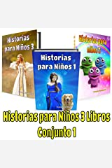 Libro para niños: Historias para Niños 3 Libros - Conjunto 1: Libro infantil - Libro para niños - Libro en Español (Spanish Edition) Kindle Edition