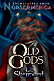 A Short Tale From Norse America: Old Gods