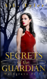 Secrets of the Guardian (Waldgrave Book 3)