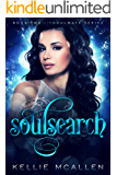 Soulsearch: Teen Paranormal Romance Series (The Soulmate Series: Teen Paranormal Romance Book 2)