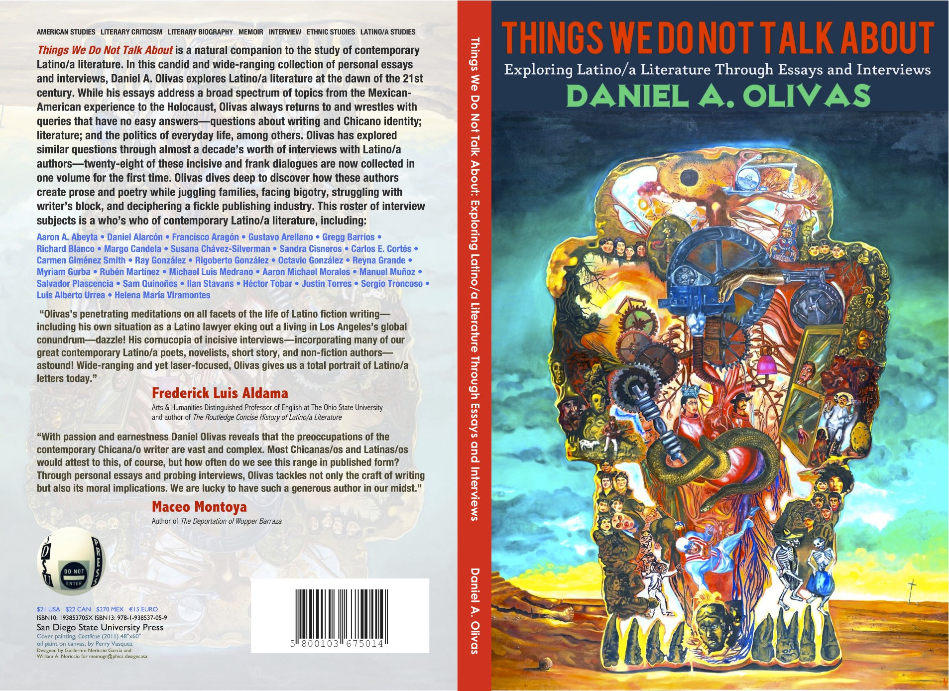 things we do not talk about exploring latino a literature through things we do not talk about exploring latino a literature through essays and interviews daniel a olivas 9781938537059 com books