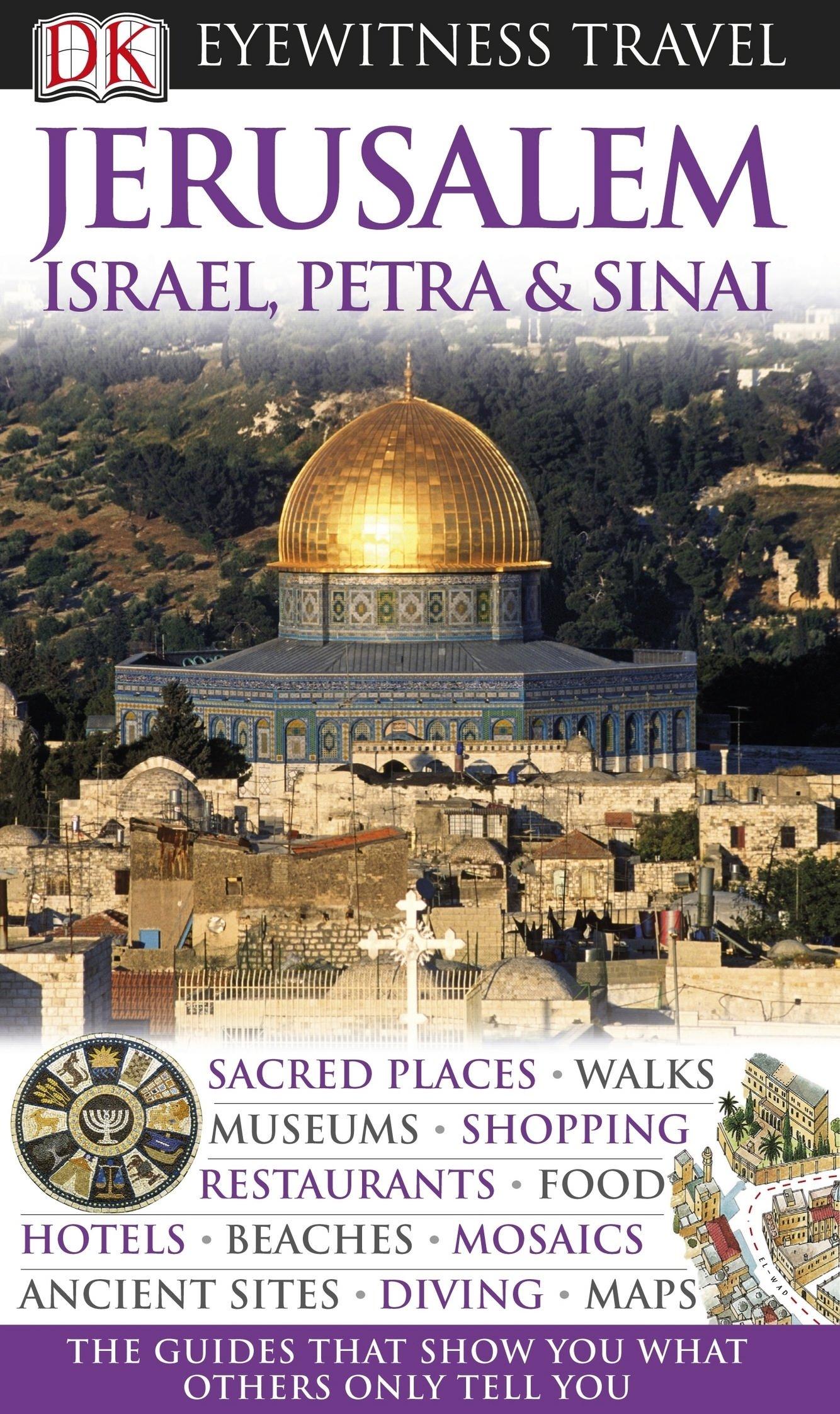 Jerusalem, Israel, Petra & Sinai. (DK Eyewitness Travel Guides) pdf epub