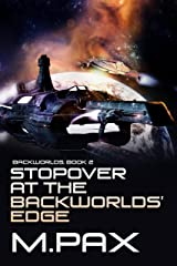 Stopover at the Backworlds' Edge Kindle Edition