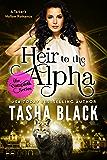 Heir to the Alpha: The Complete Bundle: A Tarker's Hollow Romance (Tarker's Hollow Bundles Book 3)
