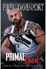 Primal Need (Primal Howlers MC Book 2) Kindle Edition