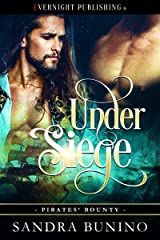 Under Siege (Pirates' Bounty Book 1) Kindle Edition