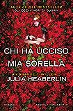 Chi ha ucciso mia sorella (Italian Edition)