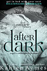 After Dark (Contemporary Billionaire Romance): The Complete 3 Volume Series Kindle Edition