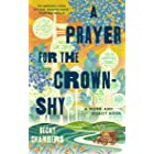 A Prayer for the Crown-Shy (Monk & Robot Book 2)