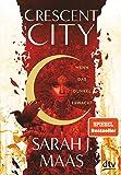 Crescent City 1 – Wenn das Dunkel erwacht