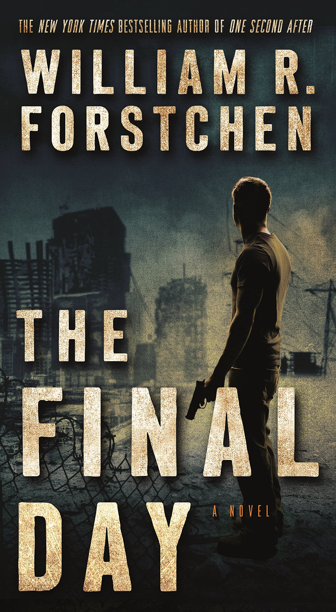 The Final Day: A John Matherson Novel (One Second After, Band 3)