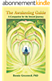 The Awakening Guide: A Companion for the Inward Journey (Companions for the Inward Journey Book 2) (English Edition)