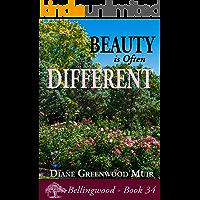 Beauty is Often Different (Bellingwood Book 34)