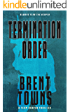 Termination Order: A Team Reaper Thriller