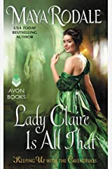 Lady Claire Is All That: Keeping Up with the Cavendishes Kindle Edition