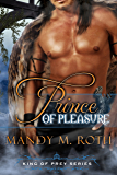 Prince of Pleasure: A Bird Shifter BBW Story (King of Prey Book 5)