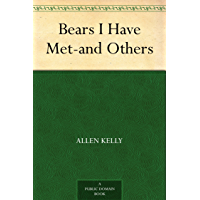 Bears I Have Met-and Others (English Edition)
