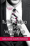 Tutta colpa di San Valentino (Secretary Series Vol. 2)