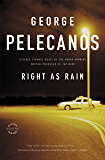 Right as Rain (Derek Strange and Terry Quinn Series Book 1)