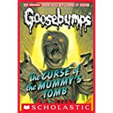 Curse of the Mummy's Tomb (Classic Goosebumps #6)