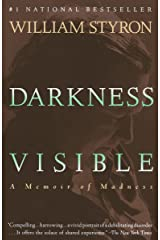 Darkness Visible: A Memoir of Madness Paperback