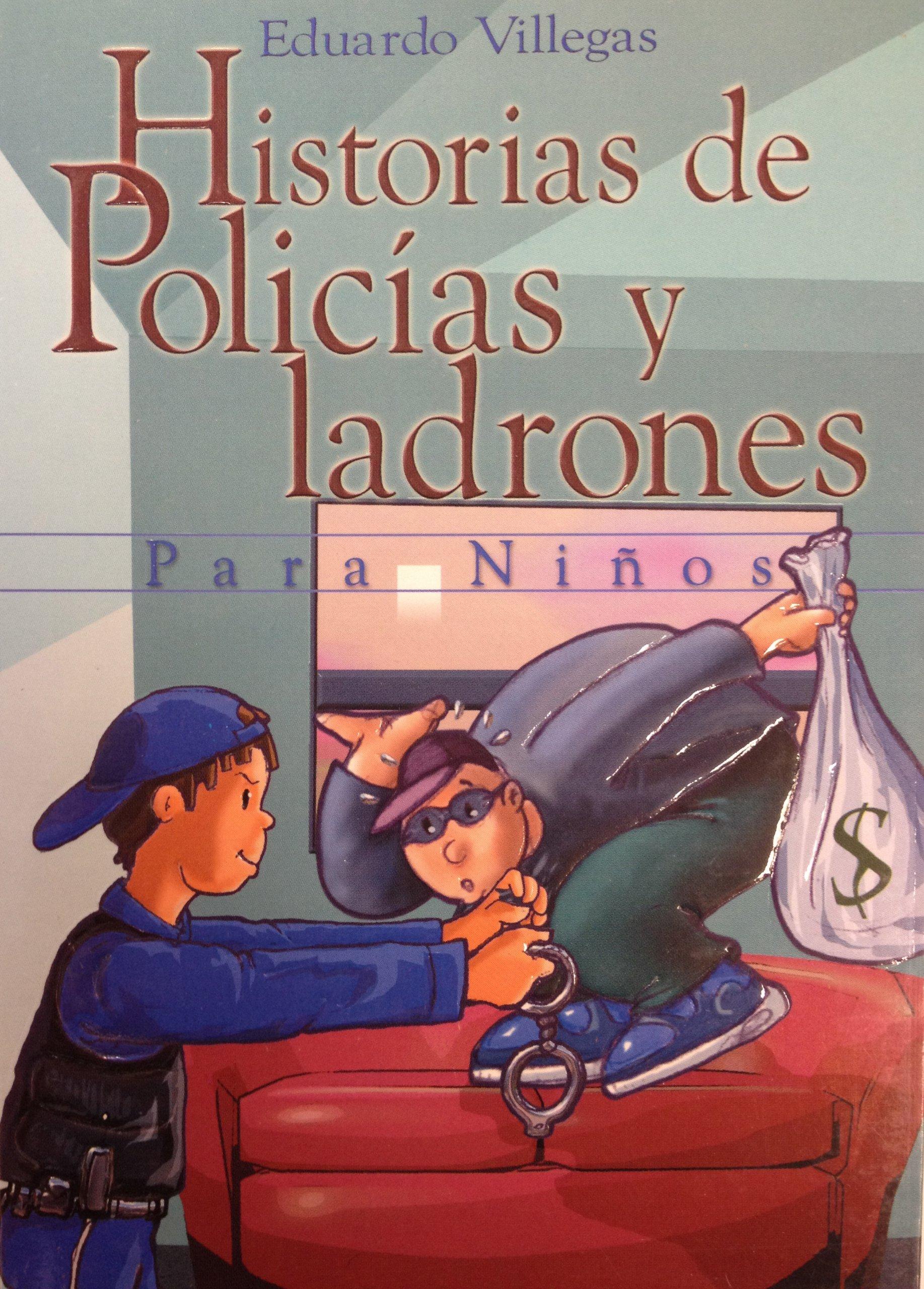 Historias de policias y ladrones para niños (Spanish Edition) pdf