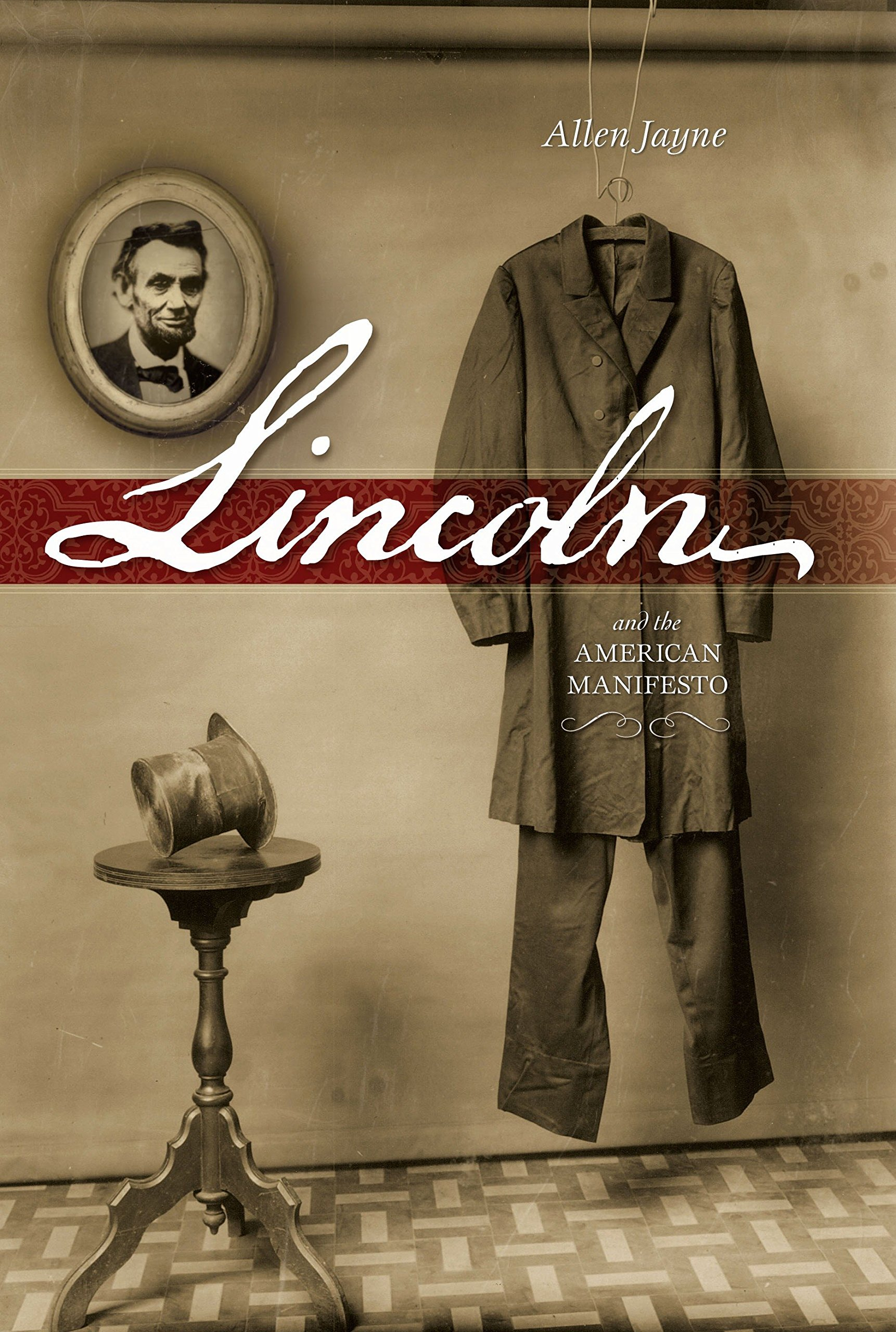 Download Lincoln: And the American Manifesto PDF