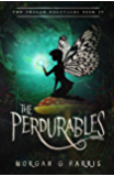 The Perdurables (The Chalam Færytales Book 4)