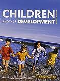 Children and Their Development (7th Edition)