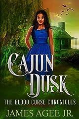 Cajun Dusk (The Blood Curse Chronicles Book 2) Kindle Edition