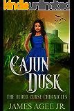 Cajun Dusk (The Blood Curse Chronicles Book 2)