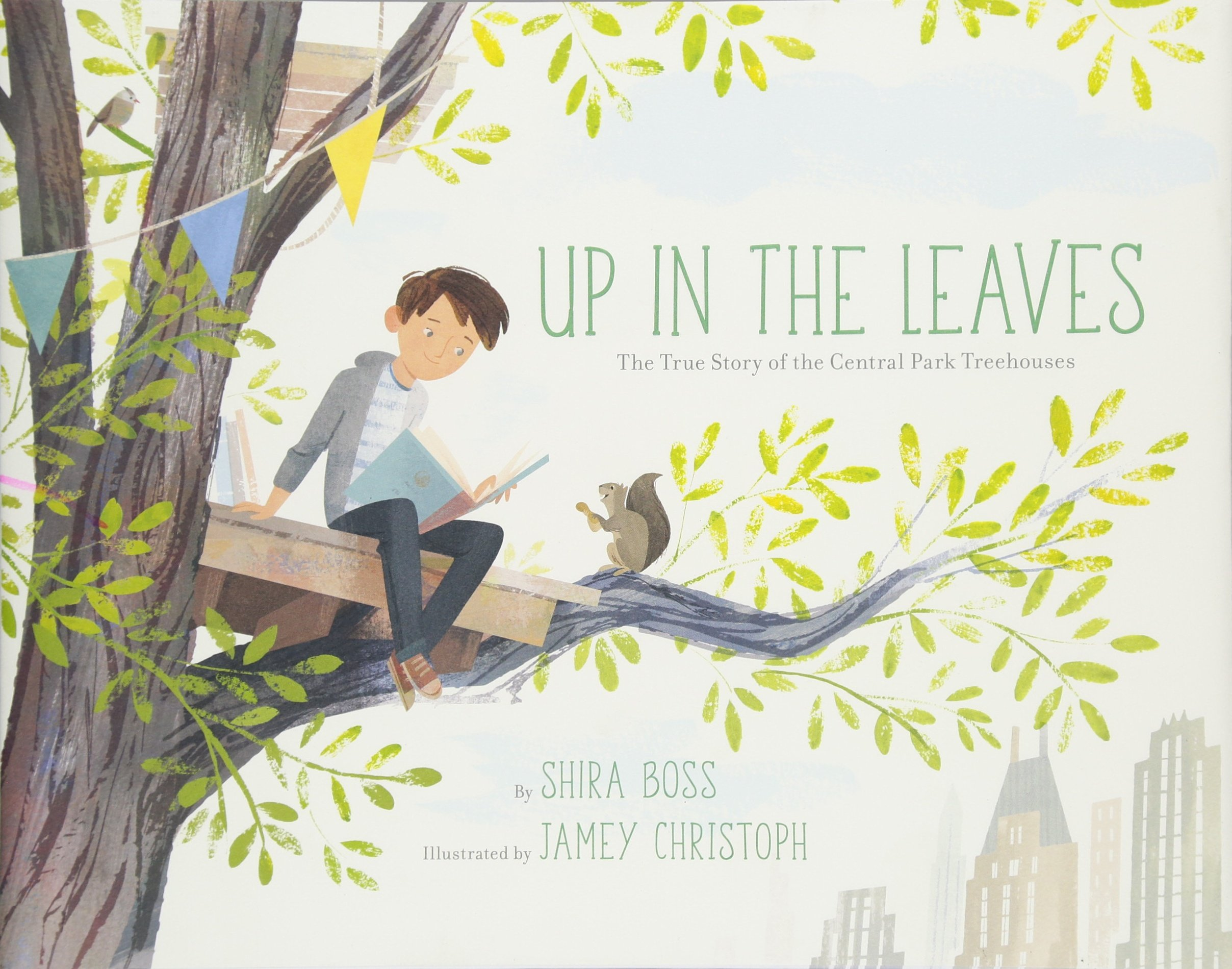 Up in the Leaves: The True Story of the Central Park Treehouses PDF