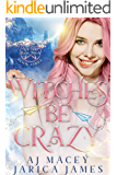 Witches Be Crazy (Not Your Basic Witch Book 3)