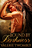 Bound By Darkness (Eternally Mated #3)