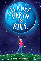 Planet Earth Is Blue Kindle Edition