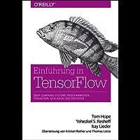 Einführung in TensorFlow: Deep-Learning-Systeme programmieren, trainieren, skalieren und deployen (Animals)