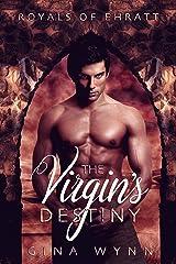 The Virgin's Destiny (Royals of Ehratt Book 1) Kindle Edition