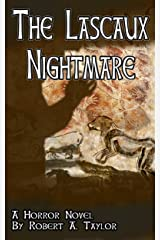 The Lascaux Nightmare Kindle Edition