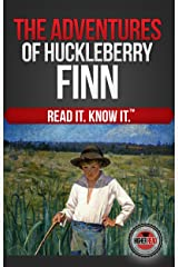 The Adventures of Huckleberry Finn (Read It and Know It Edition) (Annotated) Kindle Edition