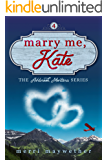 Marry Me Kate (Ashbrook, Montana Book 4)