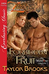 Forbidden Fruit [Z Pac Alpha Shifters 3] (Siren Publishing Everlasting Classic ManLove) Kindle Edition