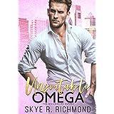 Unsuitable Omega: A Non-Shifter Mpreg Romance (Billionaire Alphas Book 1)