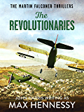 The Revolutionaries (The Martin Falconer Thrillers Book 5)