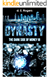 Dynasty: The Dark Side of Money III