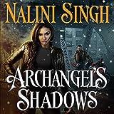 Archangel's Shadows: Guild Hunter, Book 7