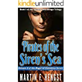Pirates of the Siren's Sea: A Magic of Solendrea Novel