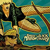 img - for Green Arrow/Black Canary (2007-2010) (Issues) (33 Book Series) book / textbook / text book